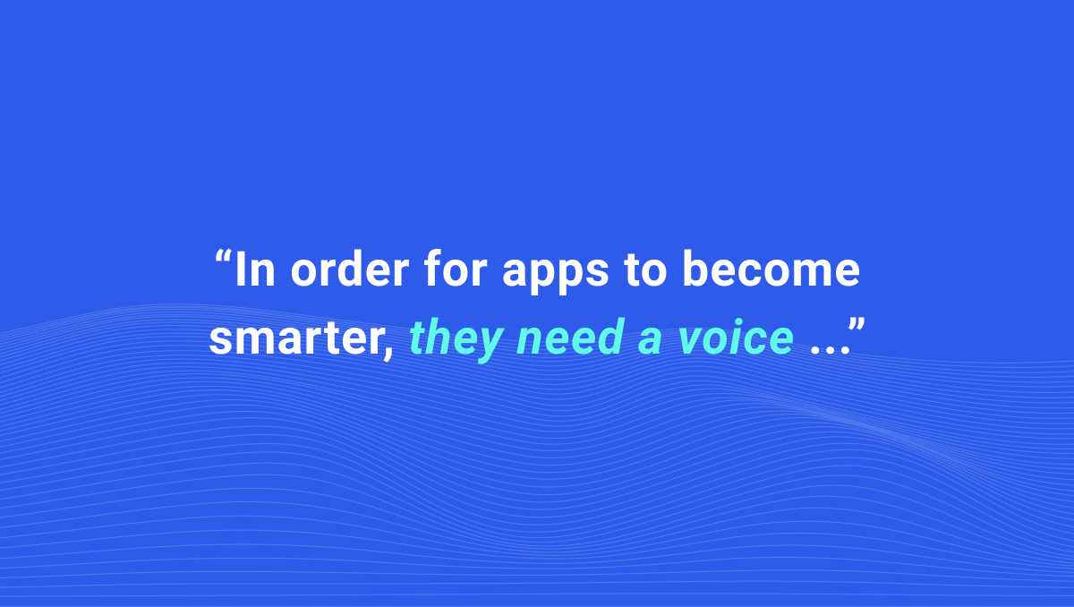 At Spokestack, we build tools and services that make your app fully voice-enabled. 58% of Americans already use their smartphone as a voice assistant.